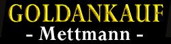 Goldankauf in Mettmann bei Düsseldorf - Fachbetrieb für Edelmetalle